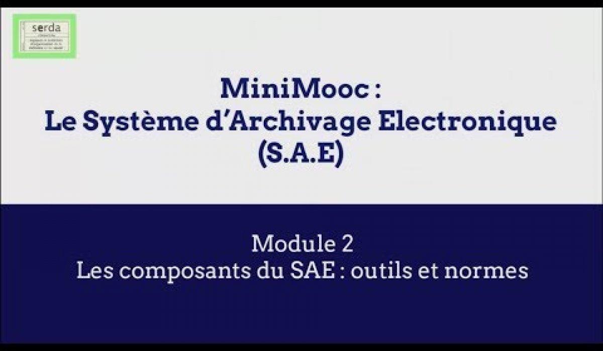 Embedded thumbnail for Mini Mooc | Module 2 | Les composants du SAE, outils et normes